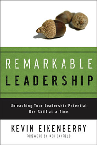 Remarkable Leadership by Kevin Eikenberry