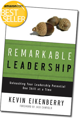 The Remarkable Leadership Book by Kevin Eikenberry